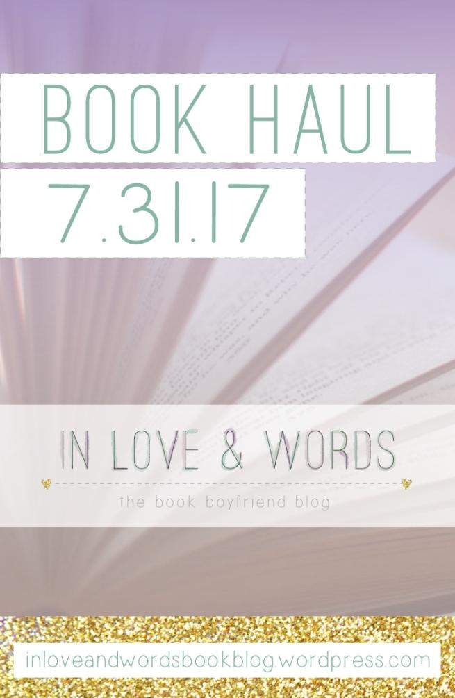 book haul 7 31 17