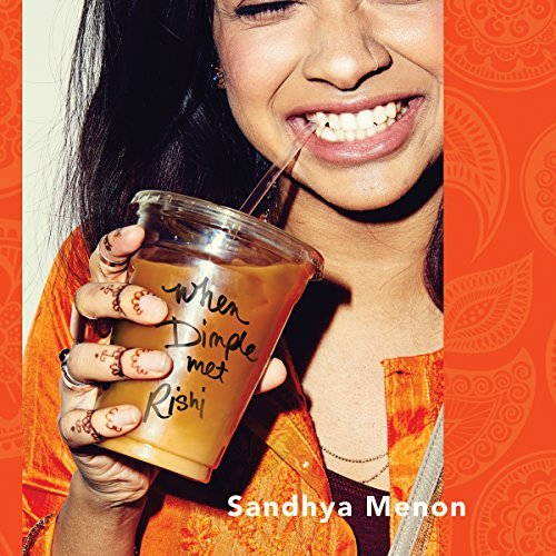 When Dimple Met Rishi By: Sandhya Menon