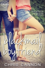 Blackmail Boyfriend (Boyfriend Chronicles #1) by Chris Cannon