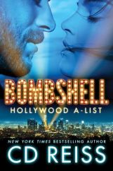 Bombshell (Hollywood A-List #1) by C.D. Reiss