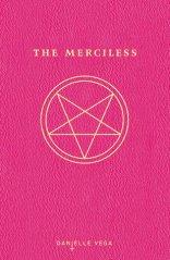 The Merciless (The Merciless #1) by Danielle Vega