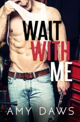 Wait With Me by Amy Daws